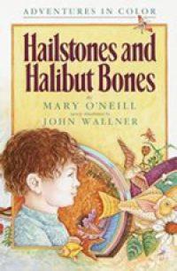 """Hailstones and Halibut Bones"" Book Review"
